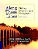 Along These Lines: Writing Sentences and Paragraphs (with MyWritingLab with Pearson eText) (...