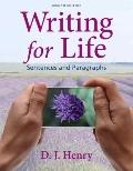 Writing for Life : Sentences and Paragraphs