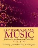 Fundamentals of Music: Rudiments, Musicianship, and Composition Plus MySearchLab with eText ...