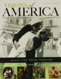 Black and White Edition of Visions of America, Combined Volume (2nd Edition) (Pearson Custom...