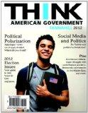 THINK: American Government 2012 Plus MySearchLab with eText -- Access Card Package (4th Edit...