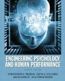 Engineering Psychology & Human Performance Plus MySearchLab with eText -- Access Card Packag...