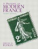History of Modern France, A Plus MySearchLab with eText -- Access Card Package (4th Edition)