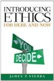 Introducing Ethics: For Here and Now Plus MySearchLab with eText -- Access Card Package (MyT...
