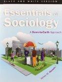 Essentials of Sociology: A Down-to-Earth Approach (Black and White version) (10th Edition)