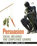 Persuasion: Social Influence And Compliance Gaining, 5Th Edition