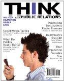 THINK Public Relations Plus MySearchLab with eText -- Access Card Package (2nd Edition)