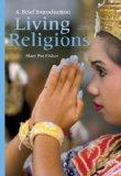 Living Religions: A Brief Introduction Plus NEW MyReligionLab with eText -- Access Card Pack...