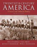 Twentieth-Century America Plus MySearchLab with eText -- Access Card Package (2nd Edition)
