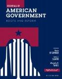 Essentials of American Government: Roots and Reform, 2012 Election Edition, Books a la Carte...