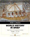 World History in Brief: Major Patterns of Change and Continuity, to 1450, Volume 1, Penguin ...