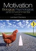 Motivation: Biological, Psychological, and Environmental (4th Edition)