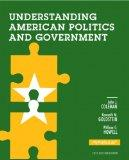 Understanding American Politics and Government, 2012 Election Edition, Plus NEW MyPoliSciLab...