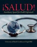 Salud!: Introductory Spanish for Health Professionals with MySpanishLab with eText multi sem...