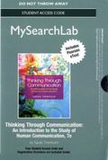 MySearchLab with Pearson EText -- Standalone Access Card -- for Thinking Through Communication