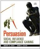 Persuasion: Social Influence and Compliance Gaining Plus MySearchLab with eText -- Access Ca...