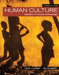 Human Culture: Highlights of Cultural Anthropology (3rd Edition)