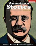 American Stories: A History of the United States, Combined Volume with NEW MyHistoryLab  -- ...