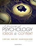 A History of Psychology: Ideas & Context