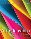 Atando cabos: Curso intermedio de espaol with MySpanishLab with eText (multi semester access...