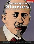 American Stories: A History of the United States, Volume 2 Plus NEW MyHistoryLab with Pearso...