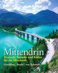 Mittendrin: Deutsche Sprache und Kultur fur die Mittelstufe Plus MyGermanLab with eText mult...