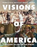 Visions of America: A History of the United States, Volume One (3rd Edition)