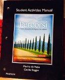 Student Activities Manual for Percorsi: L'Italia attraverso la lingua e la cultura