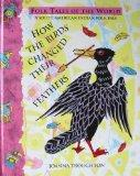 How the Birds Changed Their Feathers (Blackie Folk Tales of the World)