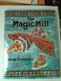 The Magic Mill