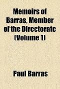 Memoirs of Barras, member of the directorate (v. 1)