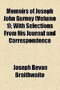 Memoirs of Joseph John Gurney