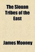 The Siouan tribes of the East