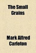 The small grains