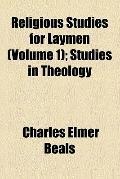 Religious studies for laymen (v. 1)