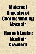 Maternal Ancestry of Charles Whiting Macnair