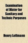 Examination of water for sanitary and technic purposes (1915)