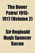 The Dover patrol 1915-1917