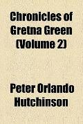 Chronicles of Gretna Green (v. 2)