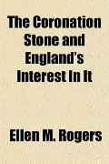 The Coronation Stone and England's Interest in It
