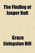 The Finding of Jasper Holt