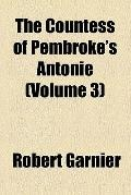 The Countess of Pembroke's Antonie