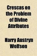 Crescas on the Problem of Divine Attributes