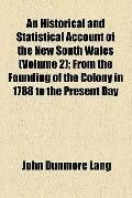 An Historical and Statistical Account of the New South Wales