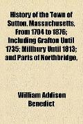 History of the Town of Sutton, Massachusetts, from 1704 to 1876 (1878)