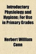 Introductory physiology and hygiene