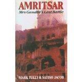 Amritsar: Mrs. Gandhi's Last Battle