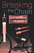Breaking the Chain Drugs and Cycling  The True Story