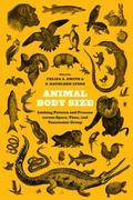 Animal Body Size : Linking Pattern and Process Across Space, Time, and Taxonomic Group