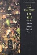 Wages of Sin Sex and Disease, Past and Present